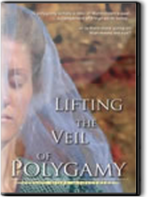 Lifting the Veil of Polygamy - DVD