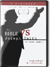 The Bible vs. Joseph Smith - DVD