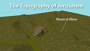 video short teaching about the topography of Jerusalem